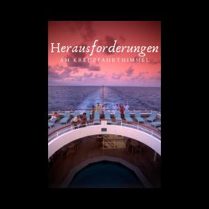 Herausforderungen für die Kreuzfahrtbranche nach Corona